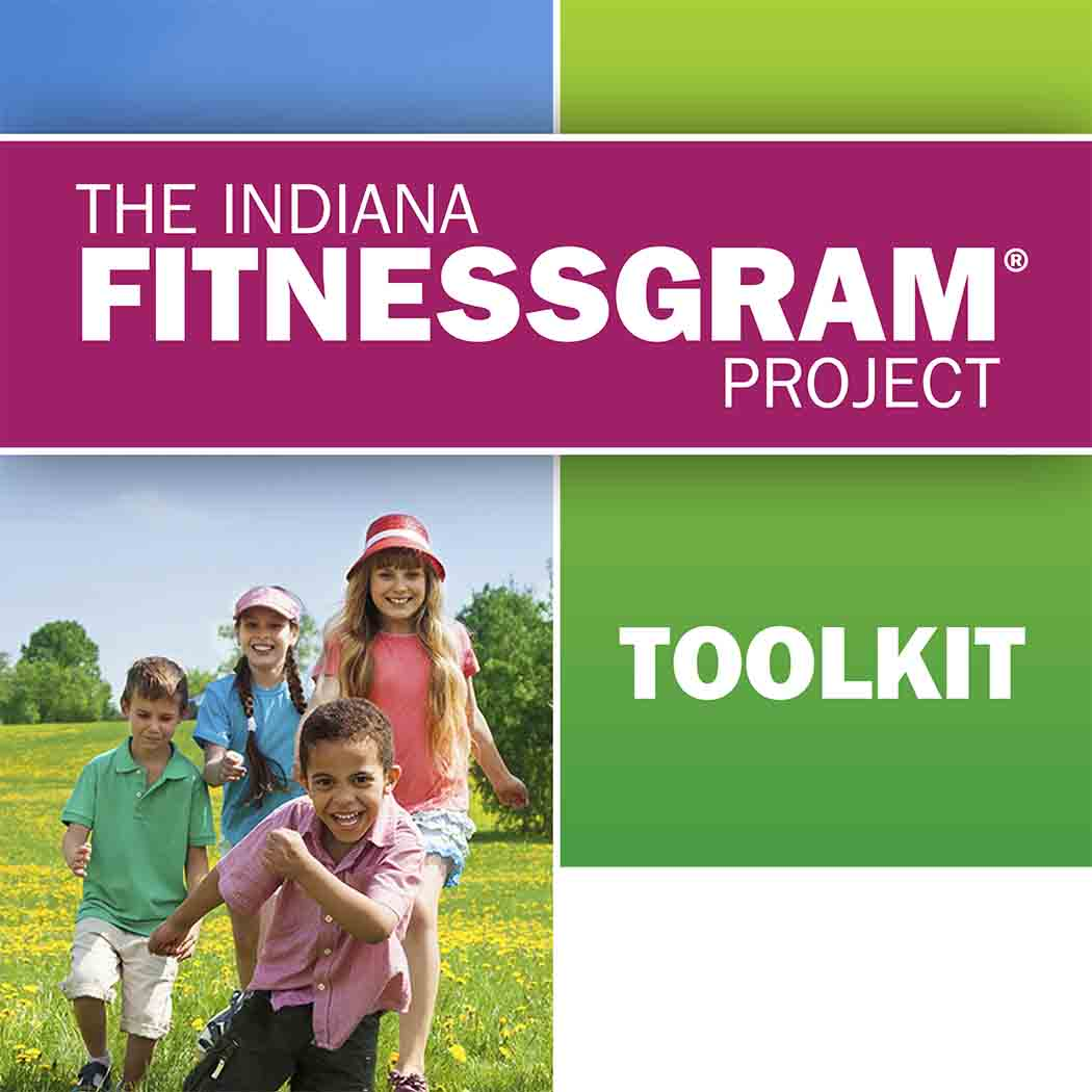 Indiana FitnessGram Project Toolkit