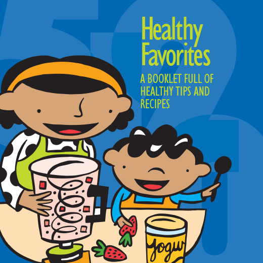 Healthy Favorites: A Booklet Full of Healthy Tips and Recipes